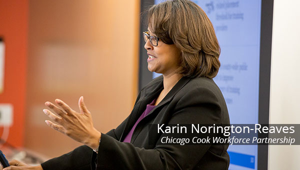 Karin Norington Reaves of the Chicago Cook Workforce Partnership